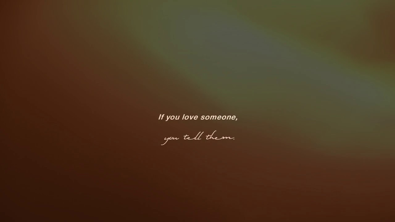 Love you why you tell them do someone 25 Ways