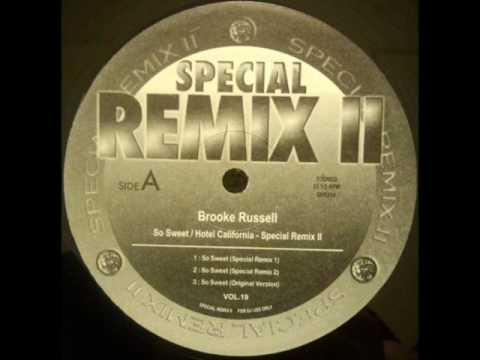 Brooke Russell - So Sweet (Special Remix Ⅱ Remix 1)