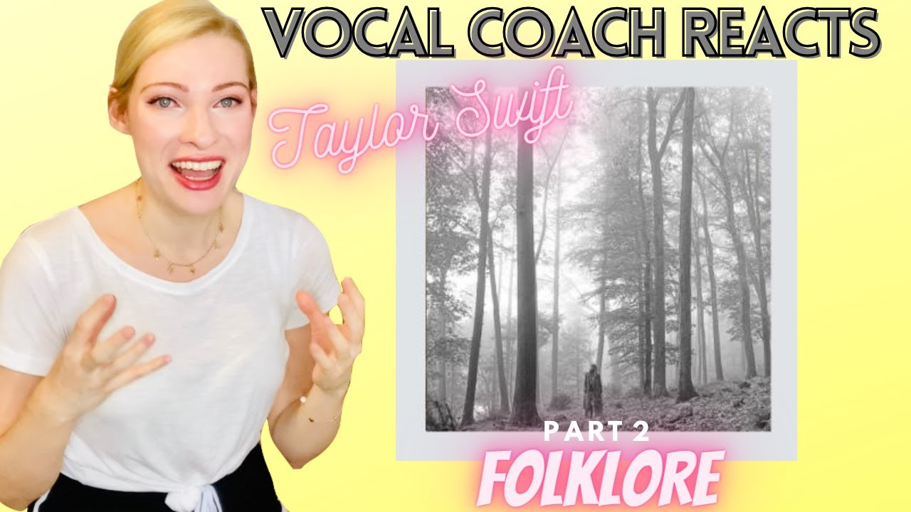 Vocal Coach/Musician Reacts: TAYLOR SWIFT 'Folklore' In Depth Analysis Part 2!