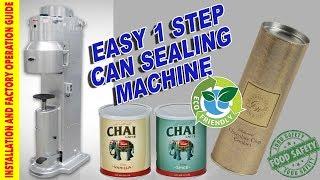 ECO FRIENDLY CAN SEAMING MACHINE - Paper / Tin / Aluminium for Coffee / Cocoa / Tea