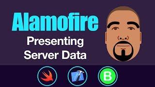 Alamofire: Presenting Server Data | Swift 3, Xcode 8