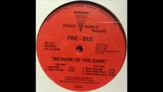 Free-Dee - Beware Of The Dark (Deep House Mix)