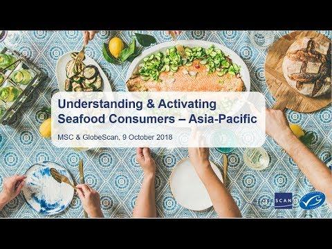 Understanding Seafood Consumers Webinar - Asia Pacific