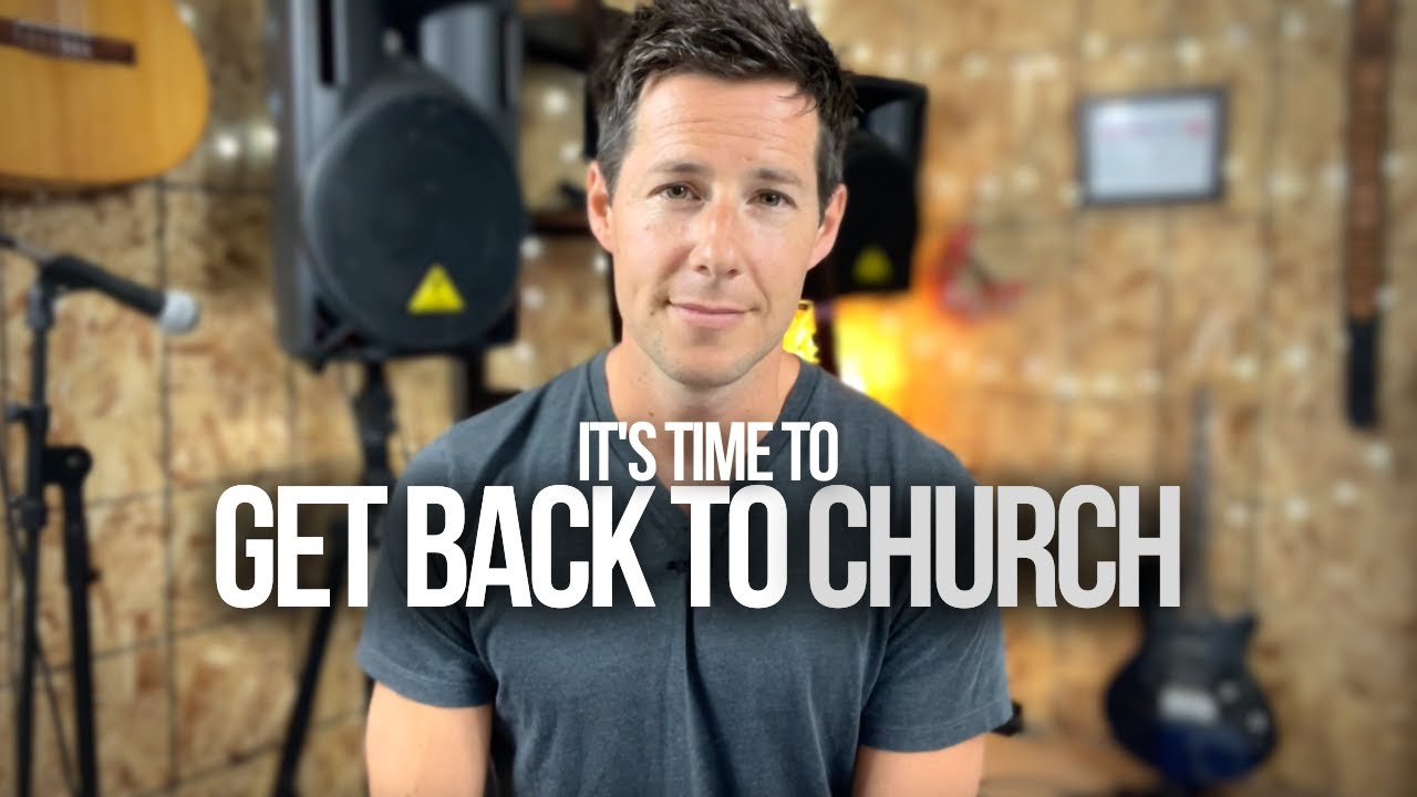 It's Time to Get Back to Church
