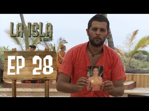 Primera Temporada - La Isla: El Reality - Capítulo 28