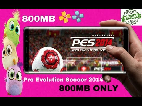 800MB Dounload Pes 2014 Highly Compressed Game For Android Psp 2020 O How To Download