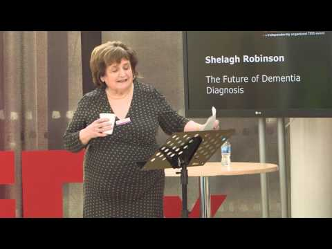 The Future of Dementia Diagnosis | Shelagh Robinson | TEDxStoke