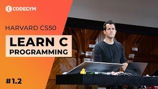 Harvard CS50 2019 - Wykład1.2 - C language