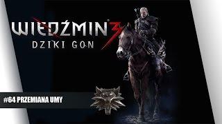 Wiedźmin 3 Gameplay PL ( 1080p )  #64 - Przemiana Umy || Plaga