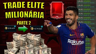 FIFA MOBILE 2020 - Trade Elite Milionária - Parte 2