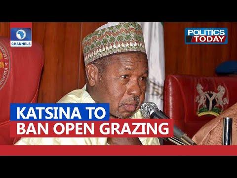 Katsina To Consider Law Banning Open Grazing - Gov Masari | Politics Today