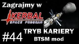 Zagrajmy w KSP - Tryb Kariery (BTSM mod) #44 - Przechwycenie Asteroidy (klasy A)