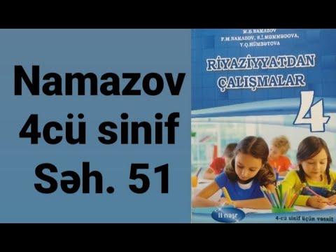 Namazov 4cu sinif seh.51 herekete aid meseleler ( Dərs evi)