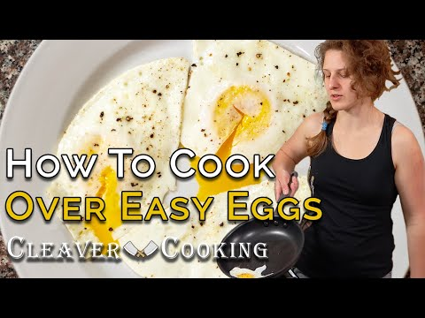 How to Cook an Over-Easy Egg