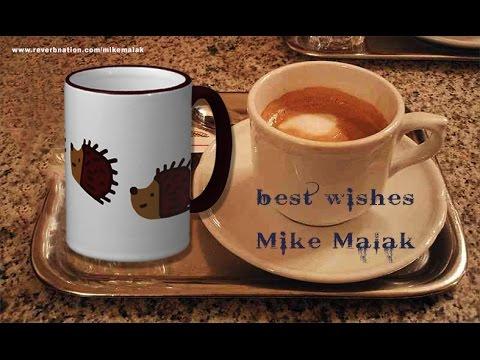 Mike Malak -Der Kaffee Ist Fertig (P Cornelius, cover, lyrics)