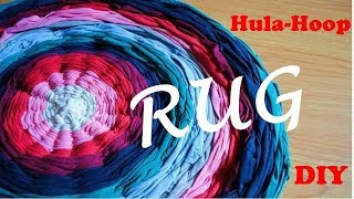 DIY. Rug from old t-shirts using Hola-hoop.