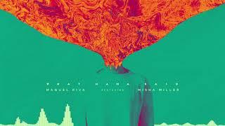 Manuel Riva - What Mama Said (feat. Misha Miller) Audio