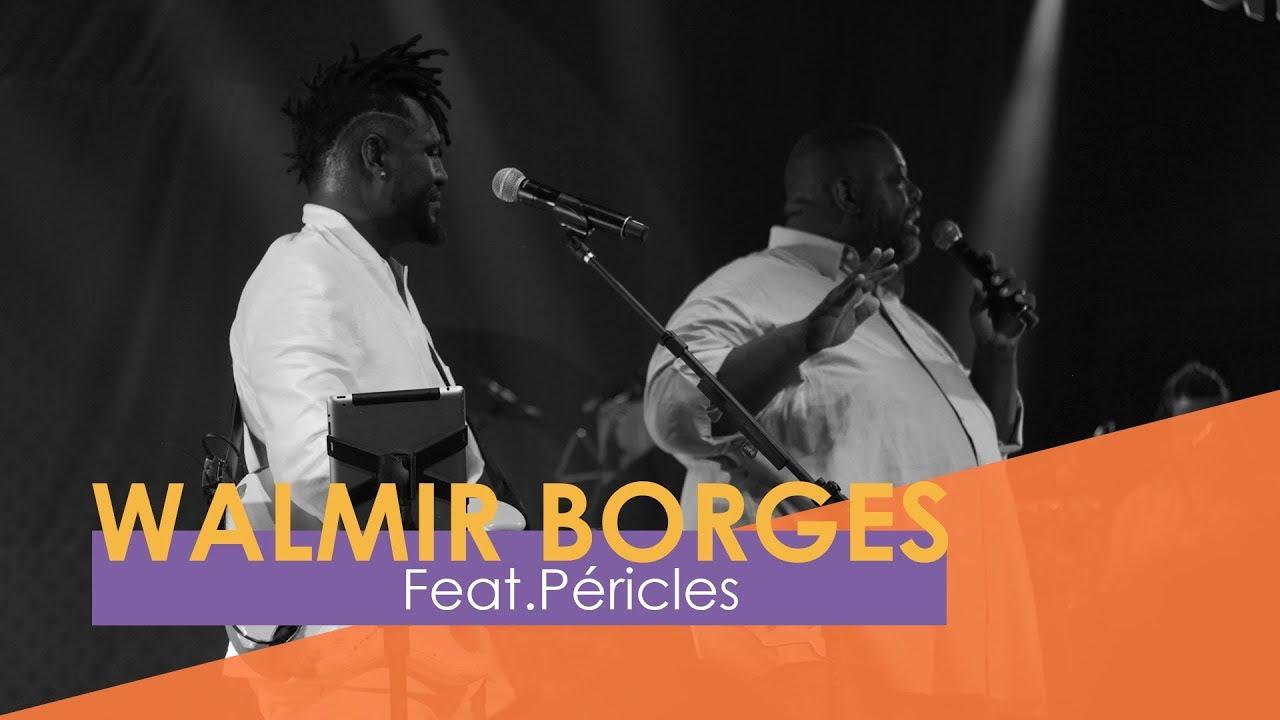 Walmir Borges - Tem que ser Agora part. Péricles (Webclipe Oficial)