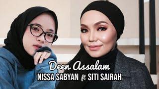 [1.50 MB] Deen Assalam - Siti Sairah ft Nissa Sabyan