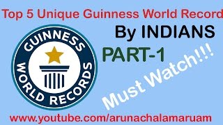 Unique GUINNESS world records by INDIANS MUST WATCH!!!