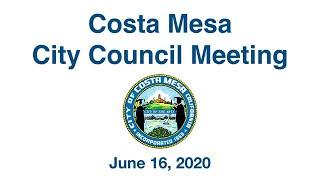 Costa Mesa City Council Meeting June 16, 2020