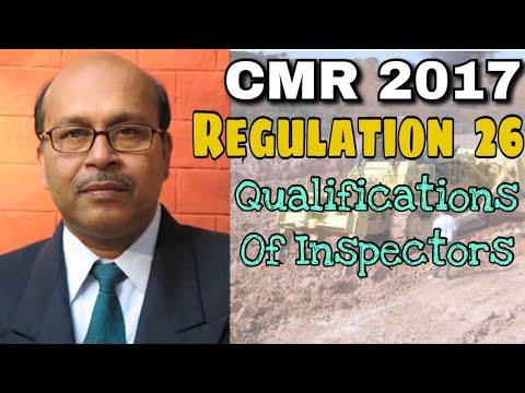 CMR 2017    Regulation 26    Qualifications Of Inspectors