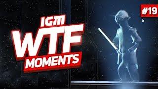 IGM WTF Moments #19