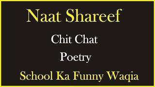 Saba G Live | Naat Shareef | School Ka Funny Waqia | Poetry | Saba G Library