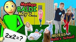 Mother May I Recess At Baldi's Basics In Education and Learning School In REAL LIFE! Tannerites GAME