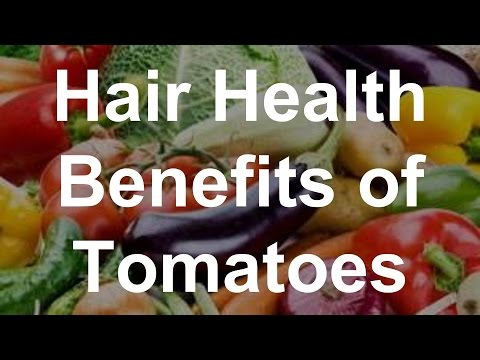Hair Health Benefits of Tomatoes - Health Benefits of Tomatoes