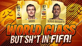WORLD CLASS PLAYERS WHO SUCK IN FIFA!