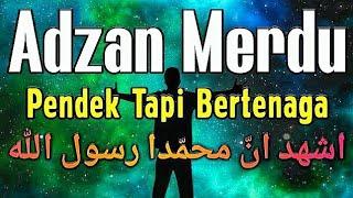 Download Mp3 Patut Di Coba 👍 Adzan Merdu Nada Pendek Tapi Bertenaga Iramanya Bikin Merinding