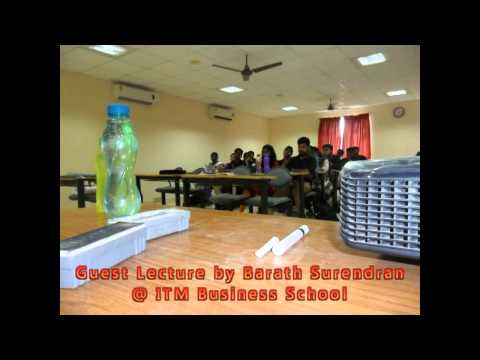 ITM Lecture by Barath Surendran - Techemate Leadership Academy