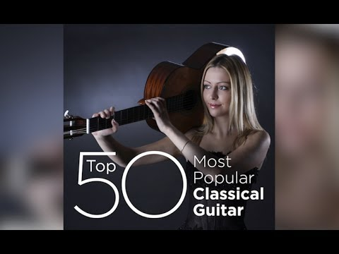 Top 50 Best Classical Guitar Music