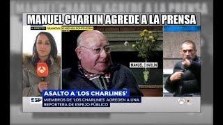 Manuel Charlin agrede a la prensa - Aduanas SVA