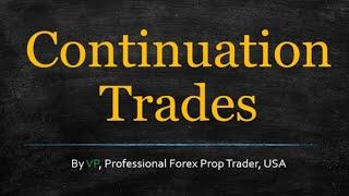 Forex Algorithm Trading - Continuation Trades