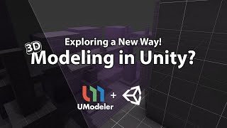 Dev Tutorial - UModeler - 3D Modeling in Unity?