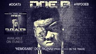 "Doe B ""KEMOSABE"" [Official Audio]"