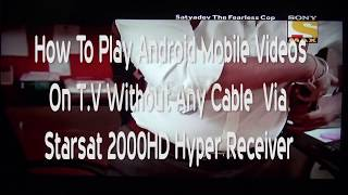 How To Connect Android Mobile with Starsat 2000HD Hyper Receiver