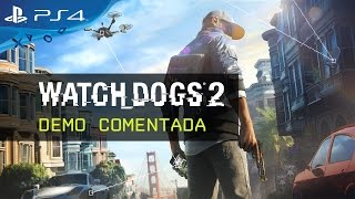 Watch Dogs 2 - Demo Comentada [ES]