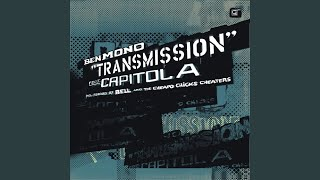 Transmission (The Cheapo Chicks Cheater Galaxy Mix) (feat. Capitol A)