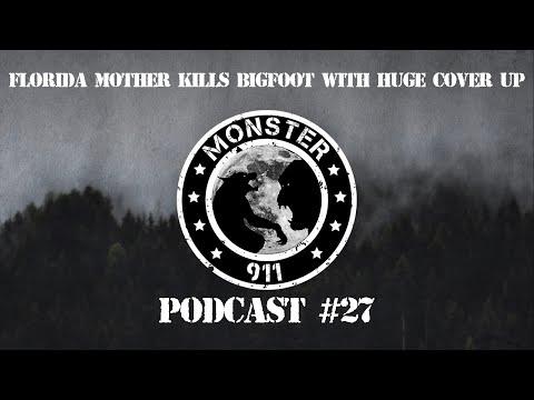 """Florida Mother Kills Bigfoot With Huge Cover-Up"", Episode #27--Dogman Sasquatch Oklahoma Encounters"