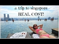 How to travel SINGAPORE (exact budget/costs)?