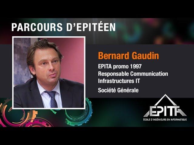 Parcours d'Epitéens - Bernard Gaudin (promo 1997) - Société Générale