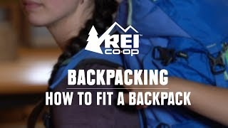 How to Fit a Backpacking Pack || REI