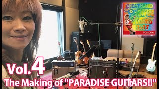 "Go!Go!TOMOKO/The Making of ""PARADISE GUITARS!!"" Vol.4  ""SPAIN"" & ""Taste of Honey"""