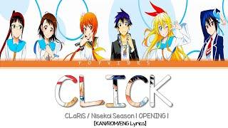 Download ClariS -「Click」 (Nisekoi ニセコイ Season 1 Opening Theme - Full Ver.) [KAN/ROM/ENG Lyrics]