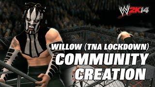 WWE 2K14 Willow TNA Lockdown 2014 (Community Creation)