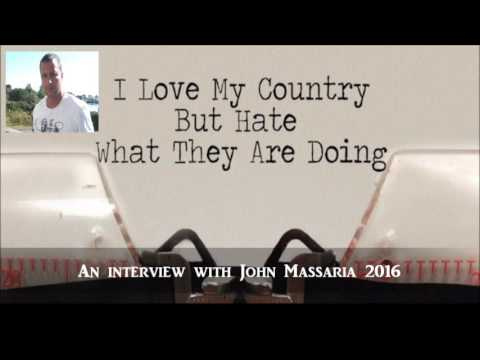 John Massaria : I Love My Country But Hate What They Are Doing