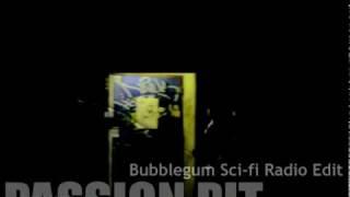 Passion Pit - The Reeling (Bubblegum Sci-fi Radio Edit) - Skins Trailer Music